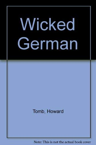 Wicked German (0006381081) by Tomb, Howard