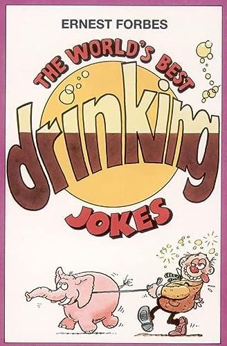 9780006382423: The World's Best Drinking Jokes (World's best jokes)