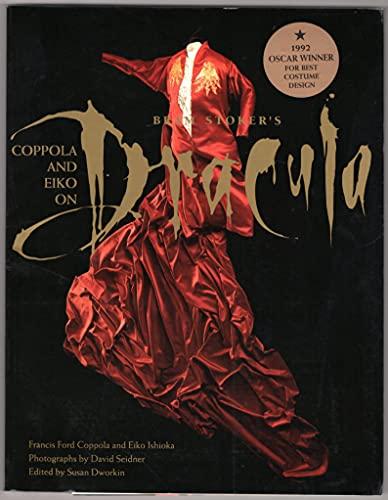 Coppola and Eiko on Bram Stoker's Dracula.: Coppola, Francis Ford; Ishioka, Eiko; photographs ...