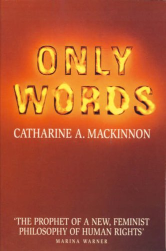 Only Words (9780006382454) by Catharine A. MacKinnon