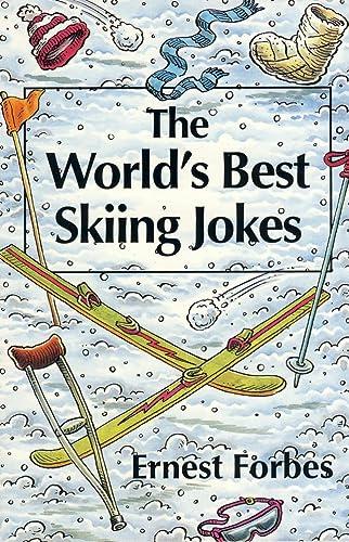 9780006382461: The World's Best Skiing Jokes (World's best jokes)