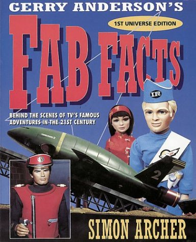 9780006382478: Fab Facts: Behind the Scenes of Gerry Anderson's TV Adventures in the 21st Century