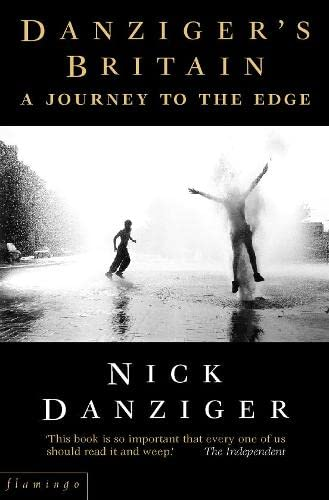 9780006382492: Danziger?s Britain: A Journey to the Edge