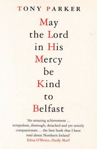 9780006382546: May the Lord in His Mercy Be Kind to Belfast