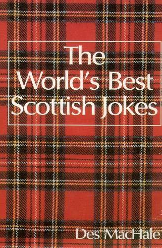 9780006382645: The World's Best Scottish Jokes (World's best jokes)