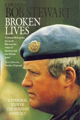 9780006382683: Broken Lives: Personal View of the Bosnian Conflict