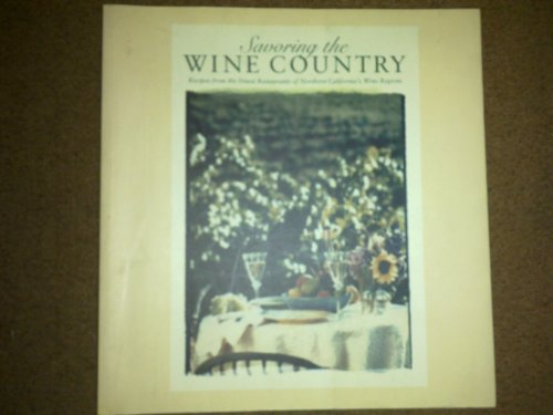 9780006382874: Savoring the Wine Country