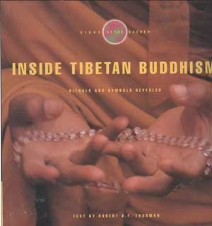 9780006382997: Inside Tibetan Buddhism: Rituals and Symbols Revealed (Signs of the Sacred)