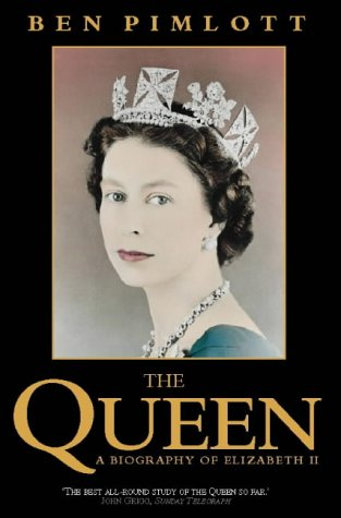 9780006383192: The Queen: A Biography of Elizabeth II