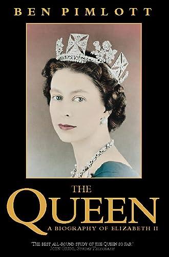 9780006383192: The Queen: A Biography of Elizabeth II