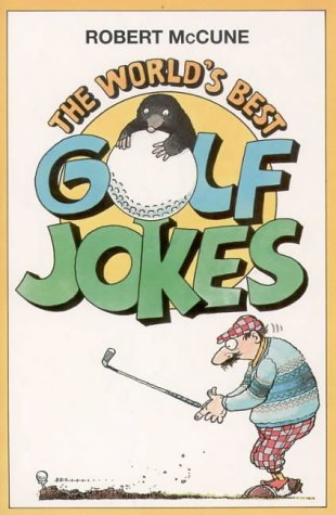 9780006383321: The World's Best Golf Jokes (World's best jokes)