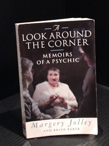 9780006383338: A Look Around the Corner: Memoirs of a Psychic