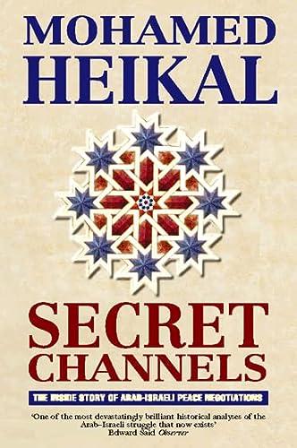 9780006383376: Secret Channels: The Inside Story of Arab-Israeli Peace Negotiations