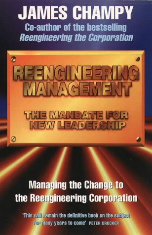 9780006383468: Reengineering Management: The Mandate for New Leadership