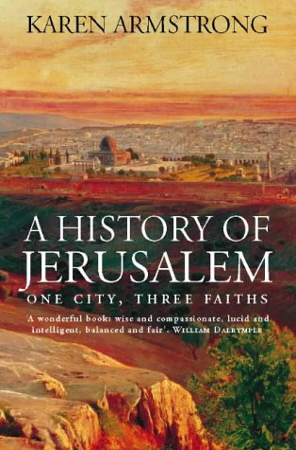 9780006383475: A History of Jerusalem: One City, Three Faiths