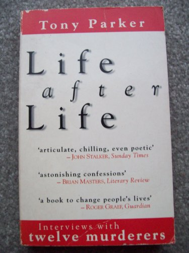 9780006383529: Life After Life: Interviews with Twelve Murderers