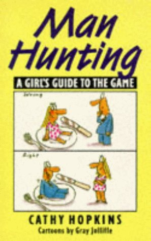 9780006383550: Man Hunting: A Girl's Guide to the Game