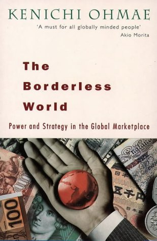 9780006383642: The Borderless World: Power and Strategy in the Interlinked Economy