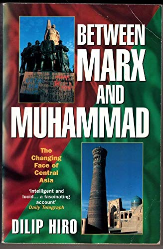 9780006383673: Between Marx and Muhammad: Changing Face of Central Asia