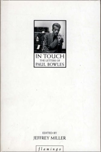 9780006383697: In Touch: The Letter of Paul Bowles