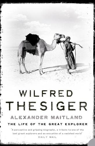9780006384076: Wilfred Thesiger - the Life of the Great Explorer