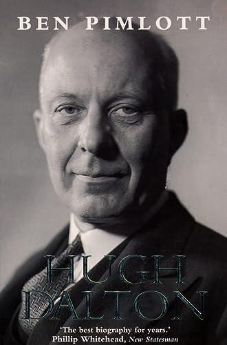 9780006384175: Hugh Dalton: A Life