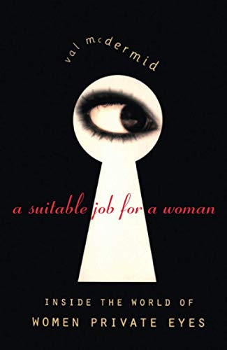 9780006384328: A Suitable Job for a Woman: Inside the World of Female Private Eyes