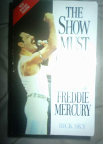 9780006384359: Freddie Mercury: The Show Must Go On: Life of Freddie Mercury
