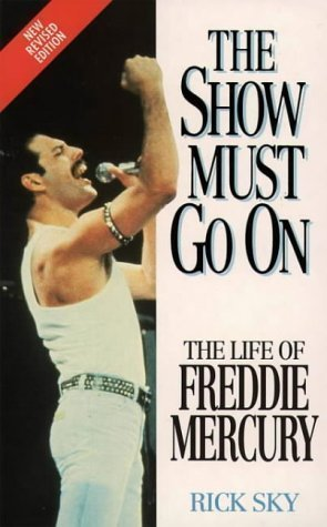 9780006384359: Freddie Mercury: the Show Must Go on