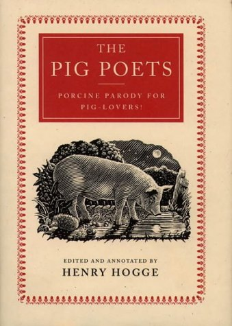 9780006384397: The Pig Poets: An Anthology of Porcine Poesy