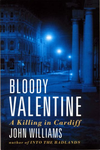 9780006384427: Bloody Valentine: A Killing in Cardiff