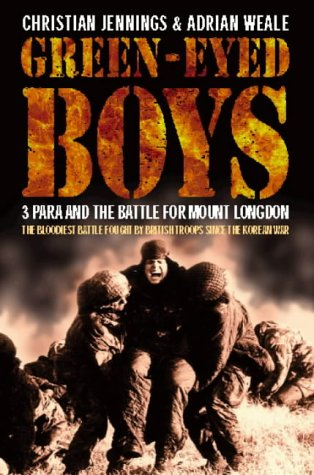 9780006384489: Green-Eyed Boys: 3 Para and the Battle for Mount Longdon
