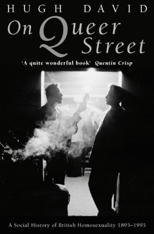 9780006384519: On Queer Street: Social History of British Homosexuality, 1895-1995