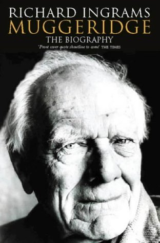 9780006384670: Malcolm Muggeridge: The Biography