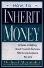 9780006384717: How to Inherit Money