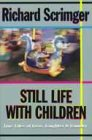 9780006384861: Still Life With Children: Tales of Family Life