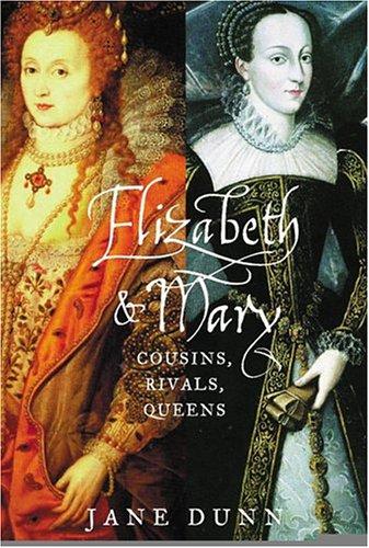 9780006385097: Elizabeth & Mary: Cousins, Rivals, Queens