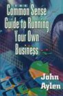 9780006385110: Commonsense Guide To Running Your Own Business