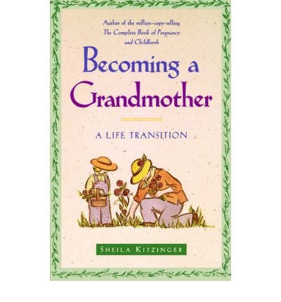 9780006385318: Becoming a Grandmother: A Life Transition