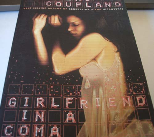 9780006385424: [Girlfriend in a Coma] [by: Douglas Coupland]