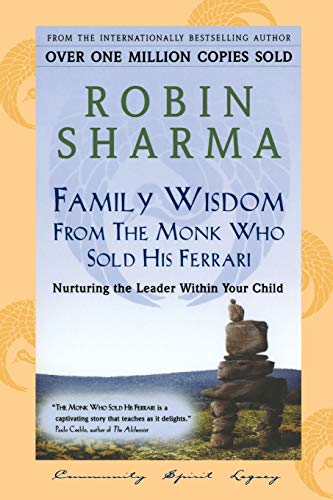 9780006385448: Family Wisdom from the Monk Who Sold His Ferrari: Nurturing the Leader Within Your Child
