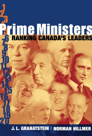 9780006385639: Prime Ministers: Ranking Canada's Leaders
