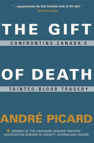9780006385752: The Gift of Death: Confronting Canada's Tainted-Blood Tragedy