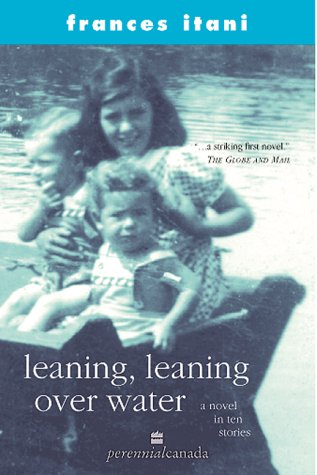 9780006385820: Leaning, leaning over water: A novel in ten stories