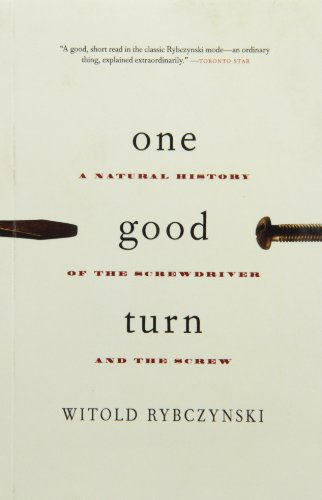 9780006386032: One Good Turn : A Natural History of the Screwdriver and the Screw