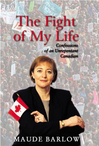 9780006386186: The Fight of My Life: Confessions of an Unrepentant Canadian