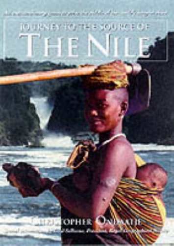 9780006386230: Journey to the Source of the Nile : An Extraordinary Quest to Solve the Riddle of the World's Longest River