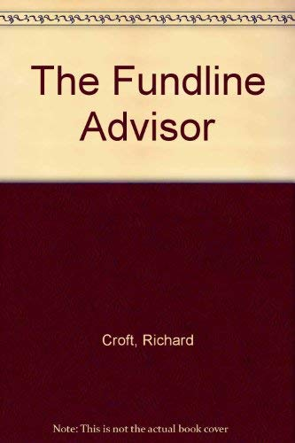 The Fundline Advisor (0006386571) by Croft, Richard; Kirzner, Eric