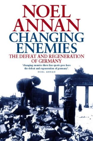 9780006386872: Changing Enemies: Defeat and Regeneration: Defeat and Regeneration of Germany