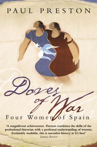 9780006386940: Doves Of War: Four Women of Spain